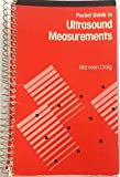 Pocket Guide to Ultrasound Measurements 9780397508877