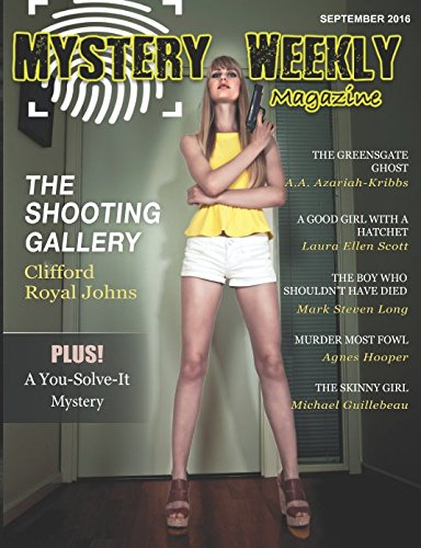 Mystery Weekly Magazine: September 2016 (Mystery Weekly Magazine Issues)