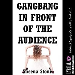Gangbang in Front of the Audience (The New Adult Gets Sluttier Than Ever)