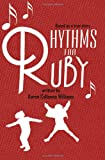 Rhythms for Ruby, Karen Callaway Williams, 1439273308