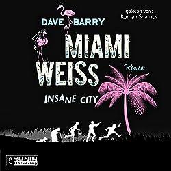Miami Weiss: Insane City