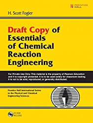 Draft Copy of Essentials of Chemical Reaction Engineering