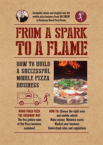From a Spark to a Flame: How to build a successful mobile pizza business