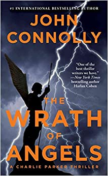 [(The Wrath of Angels)] [By (author) John Connolly] published on (November, 2013)