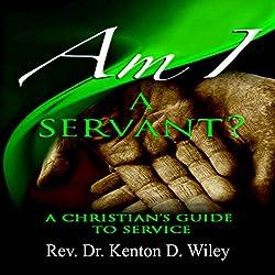 Am I a Servant?