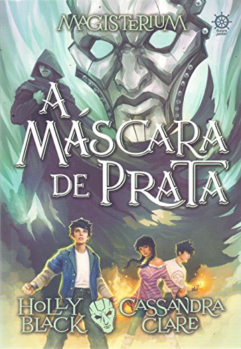 A máscara de prata (Vol. 4 Magisterium)