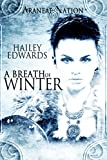 A Breath of Winter (Araneae Nation Book 4)