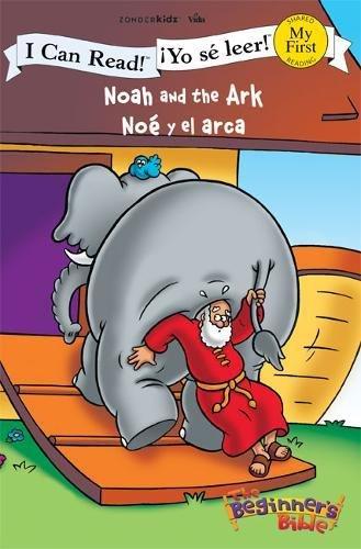 Noah and the Ark / Noê y el arca (I Can Read! / The Beginner's Bible / ¡Yo sé leer!) (Spanish Edition)