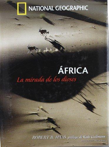 Descargar Libro África, La Mirada De Los Dioses Robert B Haas