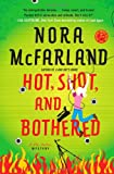 Hot, Shot, and Bothered (A Lilly Hawkins Mystery)