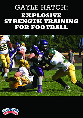 Championship Productions Gayle Hatch: Explosive Strength Training for Football DVD
