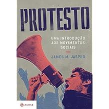 Protesto. Uma Introdução aos Movimentos Sociais