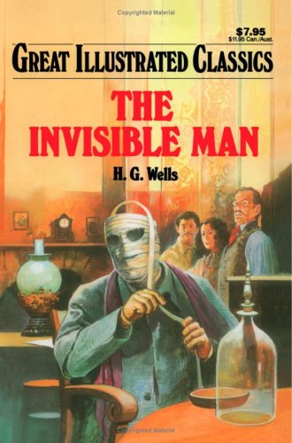 The Invisible Man (Great Illustrated Classics) PDF