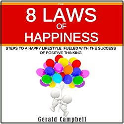 The 8 Laws of Happiness