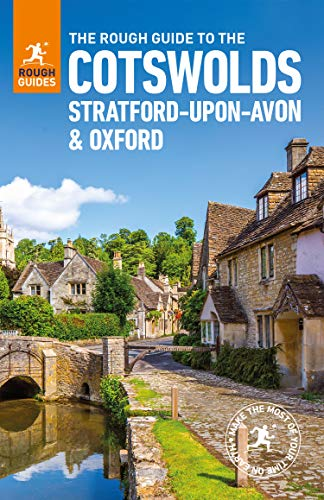 The Rough Guide to the Cotswolds, Stratford-upon-Avon and Oxford (Travel Guide eBook)