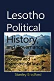 Lesotho Political History, and Governance: Economy and Environmental layout