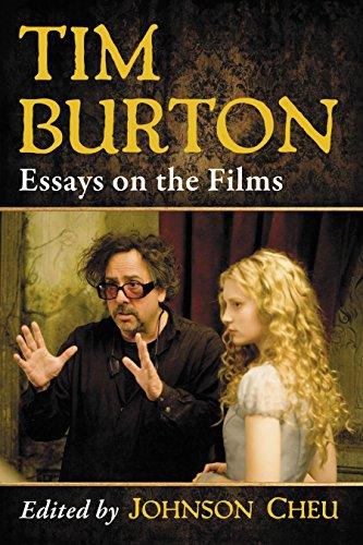 Tim Burton: Essays On The Films