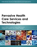 Pervasive Health Care Services and Technologies, , 9774540867
