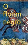 img - for O Florim Negro (Portuguese Edition) book / textbook / text book