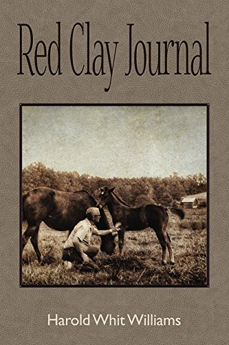 Red Clay Journal by [Williams, Harold Whit]