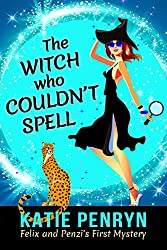 The Witch who Couldn't Spell (Mpenzi Munro Mysteries Book 1)