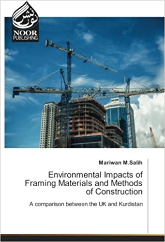 Environmental Impacts of Framing Materials and Methods of
