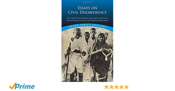 essays on civil disobedience dover thrift editions bob  essays on civil disobedience dover thrift editions bob blaisdell 9780486793818 amazon com books