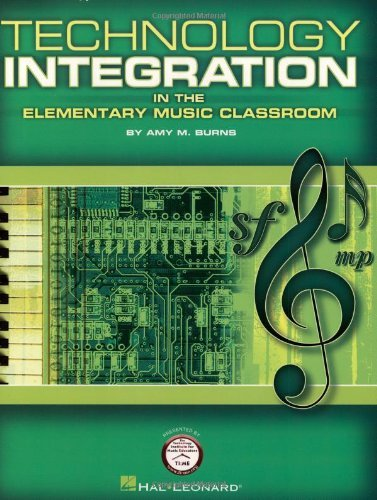 Technology Integration in the Elementary Music Classroom