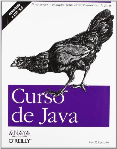 Curso de Java (Anaya Multimedia/O´Reilly) por Ian F. Darwin