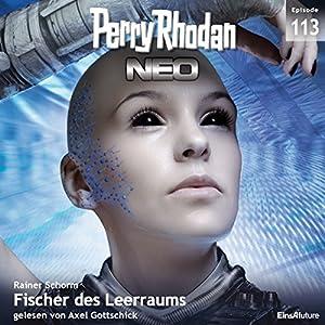 Fischer des Leerraums (Perry Rhodan NEO 113) Hörbuch