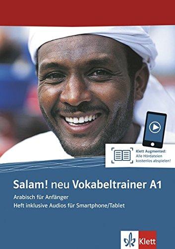 Salam! neu A1 Vokabeltrainer: Arabisch für Anfänger. Heft inklusive Audios für Smartphone/Tablet