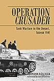 Operation Crusader: Tank Warfare in the