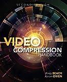 Video Compression Handbook (2nd Edition)