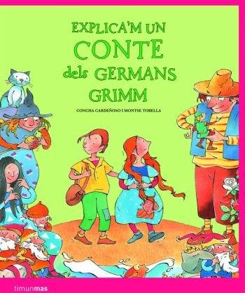 Download Explica'm un conte dels Germans Grimm ebook