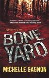 Boneyard, Michelle Gagnon, 0778325393