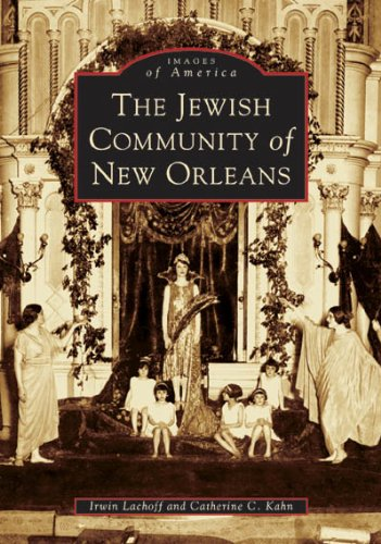 The Jewish Community of New Orleans (LA) (Images of America)
