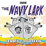The Navy Lark: Collected Series 14 | Lawrie Wyman