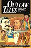 Outlaw Tales, Richard Young, Judy Dockrey Young, 0874831954