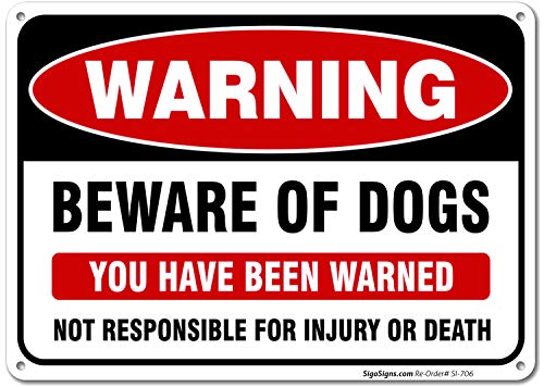 (Beware of Dog Sign, 10x7 Rust Free .040 Aluminum, UV Printed, Easy to Mount Weather Resistant Long Lasting Ink Made in USA by SIGO SIGNS)