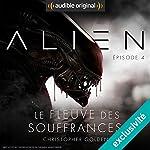 Alien : Le fleuve des souffrances 4   Christopher Golden,Dirk Maggs