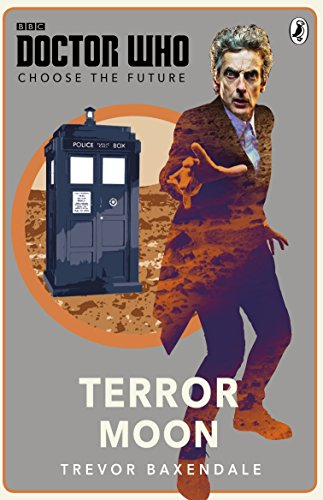 Doctor Who: Choose the Future: Terror Moon