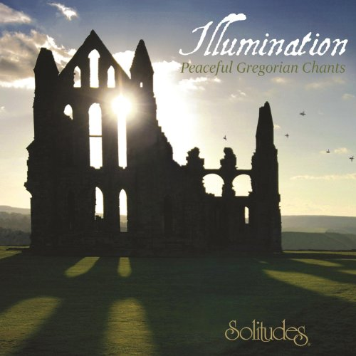 Somerset Cd - Illumination: Peaceful Gregorian Chants