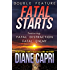 Fatal Starts: Two Heart Pounding Jess Kimball Thrillers