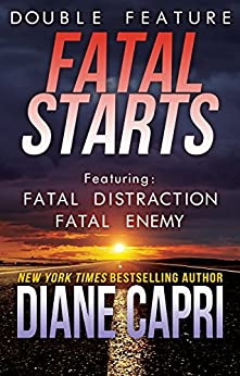 Fatal Starts: Two Jess Kimball Thrillers (Licensed to Thrill Book 2) by [Capri, Diane]