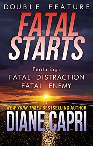 Fatal Starts: Two Heart Pounding Jess Kimball Thrillers cover