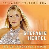 Stefanie Hertel - Heiße Party's, coole Nächte