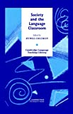 Society and the Language Classroom, , 0521496160