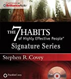 img - for By Stephen R. Covey The 7 Habits of Highly Effective People - Signature Series [Audio CD] book / textbook / text book