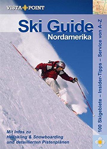 Ski Guide Nordamerika (Vista Point Reiseführer)