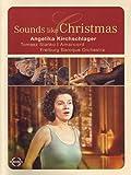 Sounds Like Christmas/Angelika Kirchschlager, Tomasz Stanko, Gottfried von der Goltz, Freiburg Baroque Orchestra